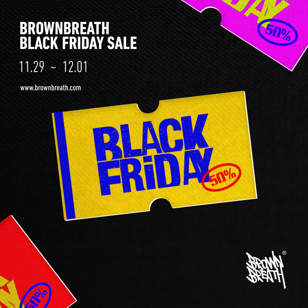 BLACK FRIDAY 행사 안내 brownbreath