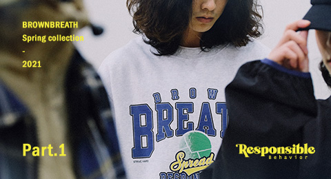 Responsible Behavior 21 S/S 1차 발매 brownbreath